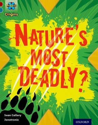 Nature's Most Deadly?