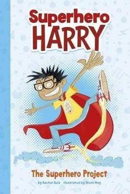 Superhero Harry & the Superhero Project