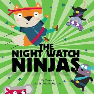 Night Watch Ninjas