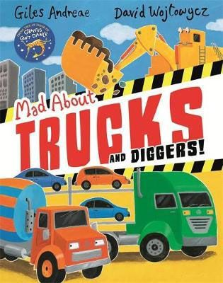 Mad About Trucks &  Diggers!