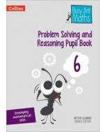 Busy Ant Maths Problem Solving and Reasoning Pupil Book Year 6 — Pack of 6
