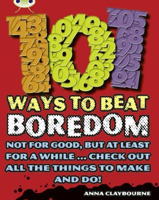 101 Ways to Beat Boredom