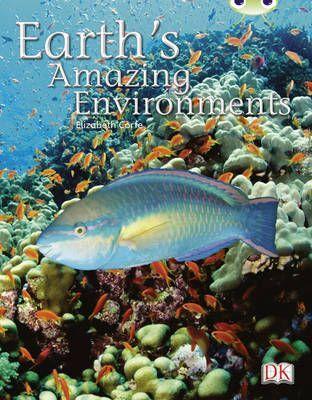 Earth's Amazing Environments