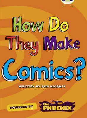 How Do They Make Comics