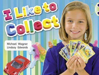 I Like to Collect