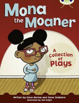 Mona the Moaner
