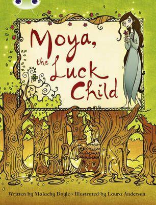 Moya, the Luck Child