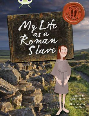 My Life as a Roman Slave