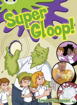 Super Gloop