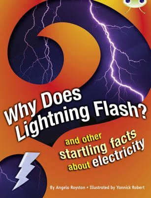 Why Does Lightning Flash?