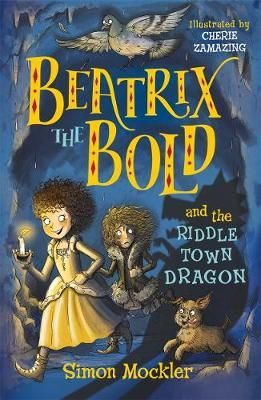 Beatrix the Bold & the Riddletown Dragon