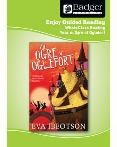 Enjoy Whole Class Guided Reading: The Ogre of Oglefort Teacher Book